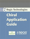 Regis Chiral Application Guide